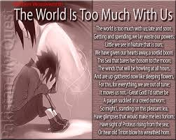 william wordsworth the world is too much us essayist  the world is too much us by william wordsworth essay