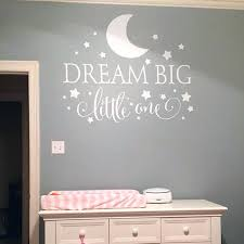 baby nursery wall decor dream big little one es wall decal nursery wall sticker baby nursery
