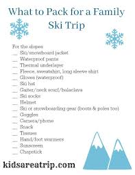 What To Pack For A Family Ski Trip With Printable Packing List ...