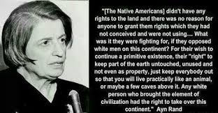 Ayn Rand Quotes Enchanting Controversial Ayn Rand Quote On Native Americans Objectivism