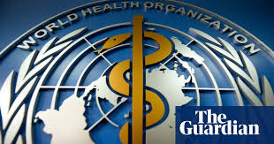 <b>The WHO</b> v coronavirus: why it can't handle <b>the</b> pandemic | World ...