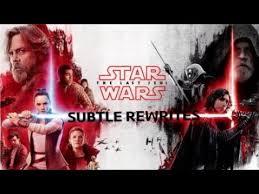 star wars the last jedi suble rewrites