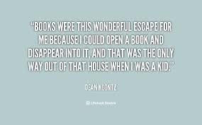 Escape Quotes Adorable 488 Dean Koontz Quotes 48 QuotePrism