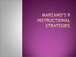 Marzanos 9 Instructional Strategies
