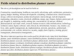 18 fields related to distribution planner career the above job description material planner job description