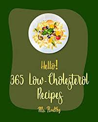 Some (not all) frozen pizzas are a hot spot when it comes to trans fats. Hello 365 Low Cholesterol Recipes Best Low Cholesterol Cookbook Ever For Beginners Black Bean Recipes Mexican Salsa Cookbook Homemade Pasta Recipe Low Cholesterol Dinner Cookbook Book 1 Kindle Edition By Ms Hanna Ms