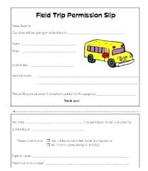 Field Trip Permission Slip Template High School Tardy Slip Template Andeshouse Co