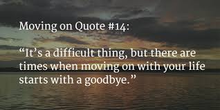Quotes Life Journey 100 [GREAT] Moving On Quotes to Start a New Journey Nov 100 72