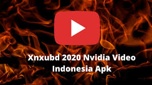 The xnxubd 2020 has fully hardware configuration support for full hd+ 4k, 8k video editing using. Xnxubd 2020 Nvidia Video Indonesia Apk Download Full Version Of Xnxubd 2020 Nvidia Video Indonesia Apk For Free