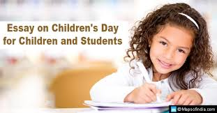 essay on children s day for students my  essay on childrens day for children and students