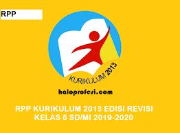 Untuk itu disini kami akan berbagi contoh rpp 1 lembar daring kelas 6 tahun 2020/2021. Rpp Kelas 6 Sd Mi K 13 Revisi 2018 Lengkap Semua Tema Haloprofesi
