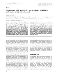 psychological skills training as a way to enhance an athlete s  psychological skills training as a way to enhance an athlete s performance in high intensity sports pdf available