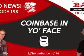Our mission is to increase economic freedom in the world. Coinbase Archives The Bad Crypto Podcast