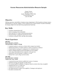 resume examples  examples of resumes with no experien  axtranhuman resources administration resume sample for objective   key skills and work experience