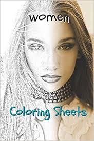 More than 600 free online coloring pages for kids: Amazon Com Woman Coloring Sheets 30 Woman Drawings Coloring Sheets Adults Relaxation Coloring Book For Kids For Girls Volume 8 9781798129142 Books Coloring Books