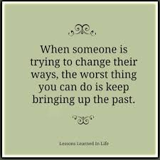 Learn From The Past Quotes Classy Lessons Learned In LifeDon't Bring Up The Past Lessons Learned In