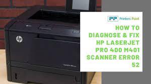 How To Diagnose & Fix HP Laserjet Pro 400 M401 Scanner Error 52