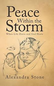 peace within the storm when life hurts and heals