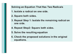solving an equation that has two radicals 1 isolate a radical on one side