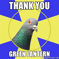 Thank you green lantern - Religion Pigeon | Meme Generator via Relatably.com
