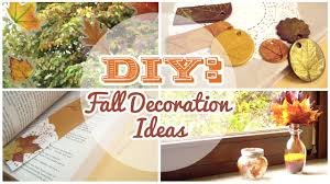 Diy Fall Decorations Diy 4 Easy Fall Decorations Youtube