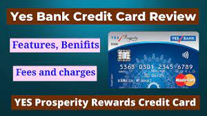Welcome onboard with 1,250 reward points and annual bonus of 12,000 reward points. Yes Prosperity Rewards Credit Card Yes Bank Credit Card Yes Bank Credit Card Payment Review Youtube
