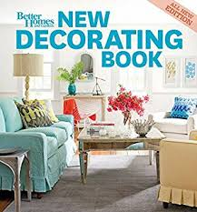 Small Picture New Decorating Book Better Homes Gardens Better Homes and