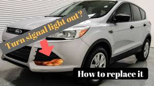 Change Brake Light 2014 Ford Escape 2013 Ford Escape Front Turn Signal Bulb Replacement Driver And Passenger