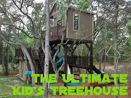 picture of the ultimate kid s treehouse