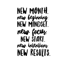 Quote Of The Month Extraordinary New Month New Beginning New Mindset New Focus New Start New