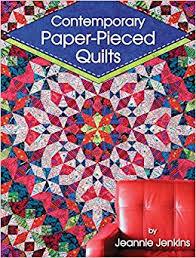 Contemporary Paper-Pieced Quilts: Jeannie Jenkins: 0748628113787 ... & Contemporary Paper-Pieced Quilts: Jeannie Jenkins: 0748628113787:  Amazon.com: Books Adamdwight.com