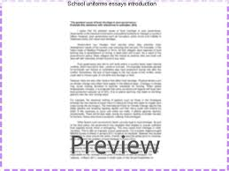 school uniforms essays introduction term paper help school uniforms essays introduction school uniforms school uniforms are becoming a popular trend amongst schools