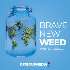 Brave New Weed