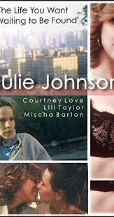 Julie Johnson (2001) - IMDb