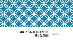 Diana V State Board Of Education Diana V State Board Of Education By Seth Field Ppt Download