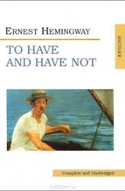 Отзывы о книге To <b>Have</b> and <b>Have</b> Not