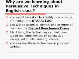 persuasive techniques used in writing ppt  why are we learning about persuasive techniques in english class