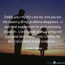 Loving You Quotes Fascinating Daddy You R My Life U Are Quotes Writings By Humaira Siddiqui