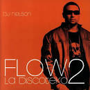 Flow la Discoteka, Vol. 2