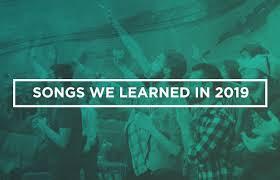 songs we learned in 2019