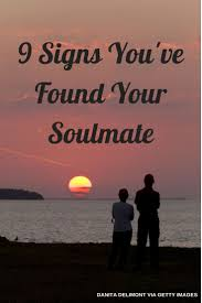 9 Signs Youve Found Your Soulmate If You Believe In That Sort Of