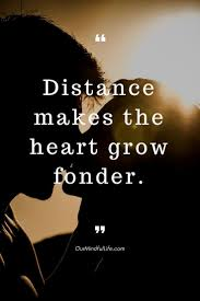 Long Distance Relationship Quotes 50 Long Distance Relationship