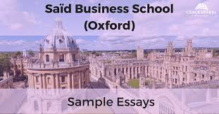 sample mba essay said business school oxford crackverbal getting into oxford s mba program is a dream for most of us but if you can craft a masterpiece essay that dream can come true
