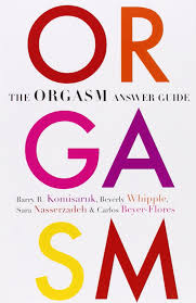The Orgasm Answer Guide: Barry R. Komisaruk, Beverly Whipple, Sara ...