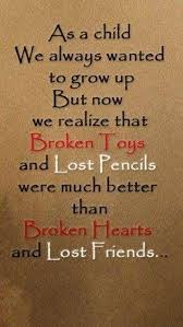 Childhood Quotes Awesome Childhood Quotes Quote Friends Friendship Quote Friendship Quotes
