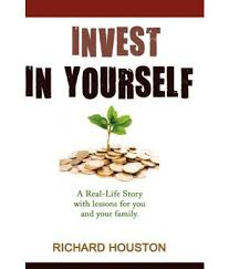 invest in yourself a real life story for you and your family buy invest in yourself a real life story for you and your family