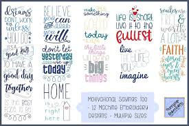 Free Machine Embroidery Sayings Designs Motivational Sayings Too 12 Machine Embroidery Designs