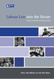 uwc books labour law into the future  labour law into the future essays in honour of d arcy du toit
