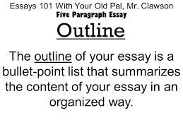essays your old pal mr clawson five paragraph essay  4 essays