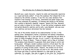 macbeth essay witches were macbeth s downfall dissertation  macbeth is responsible for his own downfall scribd